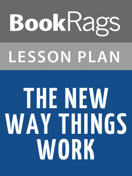 The New Way Things Work Lesson Plans