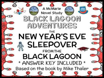 The New Year's Eve Sleepover from the Black Lagoon (Mike T