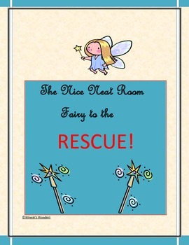 The Nice Neat Room Fairy to the Rescue!