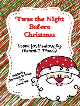 'Twas The Night Before Christmas {a unit for the poem by C
