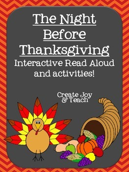 The Night Before Thanksgiving Interactive Read Aloud