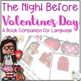 The Night Before Valentine's Day: A Book Companion for Language