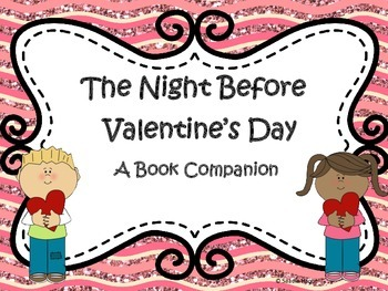 The Night Before Valentines Day Book Companion