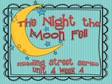 The Night the Moon Fell {Reading Street Series Grade 2}