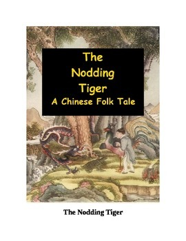 The Nodding Tiger - A Chinese Folk Tale