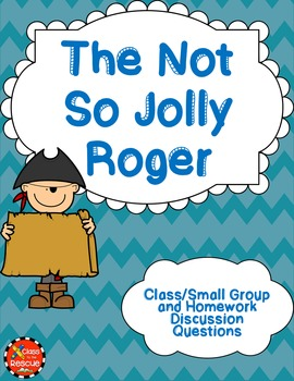 The Not So Jolly Roger by Jon Scieszka Discussion Questions