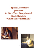 The Not-Too-Complicated Study Guide to 'Chasing Vermeer' (