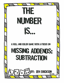 The Number Is...MISSING ADDENDS:  SUBTRACTION (a roll and