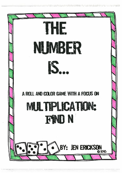 The Number Is....MULTIPLICATION: Find N (a roll and color game)