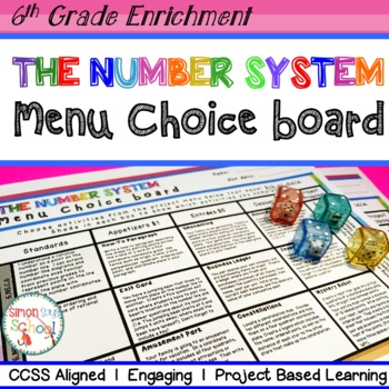 The Number System Enrichment Choice Board – Sixth Grade