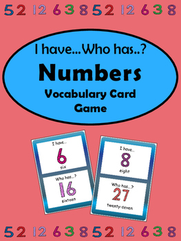 The Numbers- I have…Who has..?  Card Game-ESL Numbers Voca