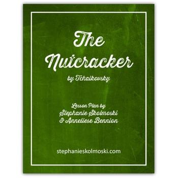 The Nutcracker by Tchaikovsky Lesson Plan