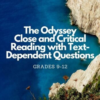 The Odyssey Close and Critical Reading with Text Dependent