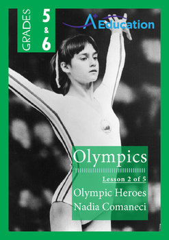 The Olympics (Lesson 2 of 5) - Olympic Heroes; Nadia Coman