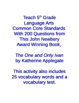 The One and Only Ivan - 200 Common Core Questions and Vocabulary