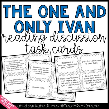 The One and Only Ivan {48 discussion task cards}