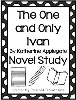 The One and Only Ivan by Katherine Applegate Student Packe