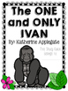 The One and Only Ivan Study Guide