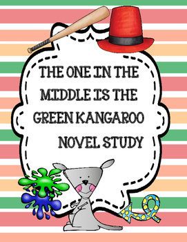 The One in the Middle Is the Green Kangaroo Novel Study