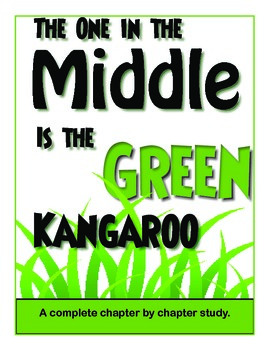 The One in the Middle is the Green Kangaroo - Novel Study