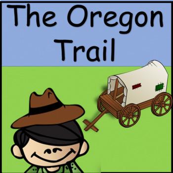 The Oregon Trail: A Social Studies  Unit