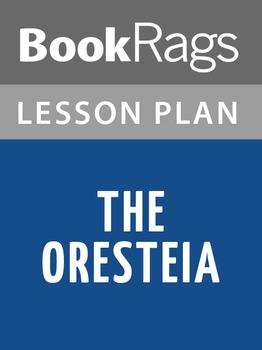 The Oresteia Lesson Plans