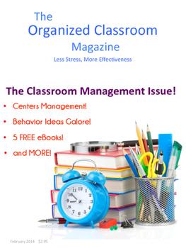 The Organized Classroom Magazine February 2014