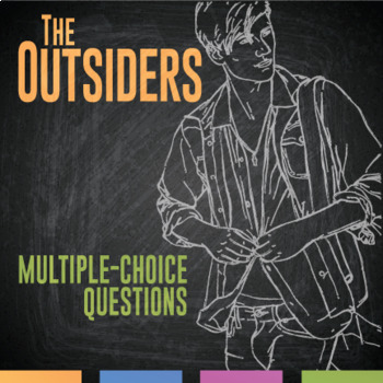 The Outsiders Multiple Choice Quizzes