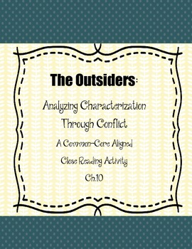 The Outsiders: Characterization Through Conflict