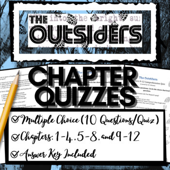 The Outsiders (3) Comprehension Quizzes (Chap 1-4, 5-8, 9-12)
