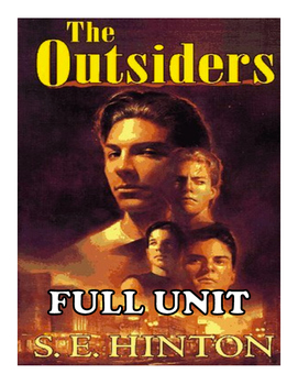 The Outsiders - Full Unit - Plan, Chapter Questions, Quizz