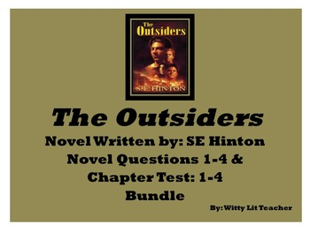 The Outsiders Novel by SE Hinton Questions and Quiz 1-4 Bundle