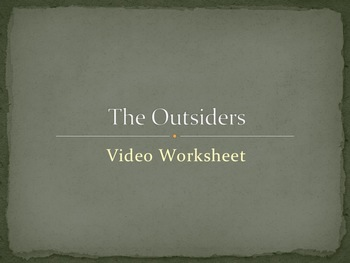 The Outsiders Video Worksheet