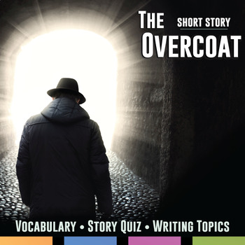 The Overcoat: Quiz, Writing, and Vocabulary