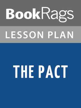 The Pact Lesson Plans