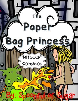 The Paper Bag Princess (A Mini Book Companion)