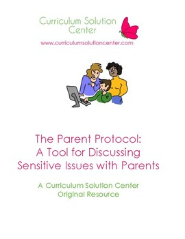 The Parent Protocol: A Plan for Talking About Sensitive Is