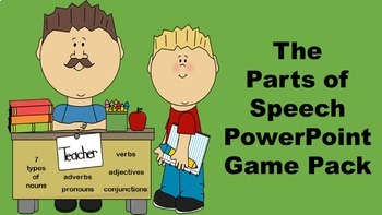 The Parts of Speech PowerPoint Game Pack