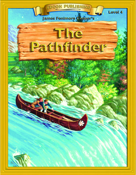 The Pathfinder 10 Chapter Novel with Student Activities an