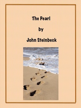 The Pearl - Chapter Summaries, Reading Comprehension Works