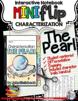 THE PEARL: INTERACTIVE NOTEBOOK CHARACTERIZATION MINI FLIP