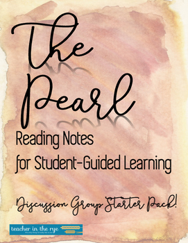 The Pearl Reading Notes: Discussion Group Starter Pack!