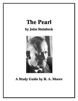 """""""The Pearl"""" by John Steinbeck: A Study Guide"""