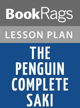 The Penguin Complete Saki Lesson Plans