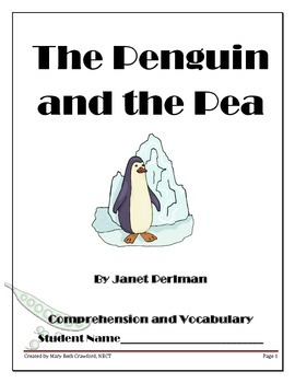 The Penguin and the Pea {Comprehension and Written Respons