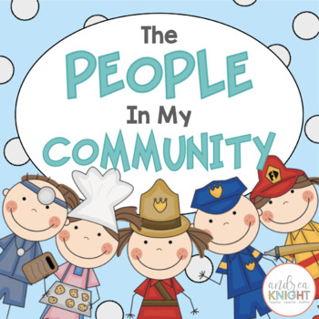 The People in My Community {Student Books, Songs, and Labe