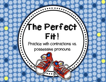 The Perfect Fit {Activities for Contractions vs. Possessiv
