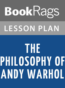 The Philosophy of Andy Warhol Lesson Plans