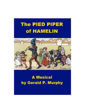 The Pied Piper of Hamelin Musical