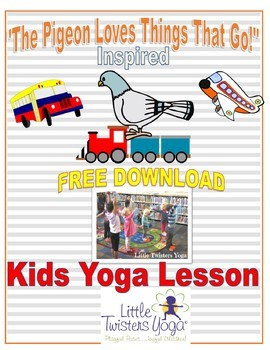 """""""The Pigeon Loves Things That Go"""" Storytime Yoga Lesson Plan"""